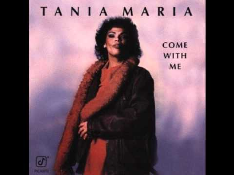 Tania Maria-Come With Me[HQ]