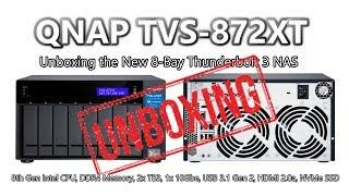 Unboxing the QNAP TVS-872XT Thunderbolt 3 NAS