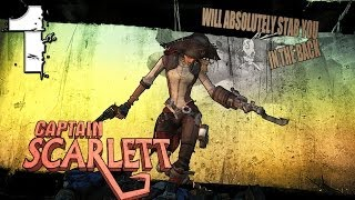 Captain Scarlett's Pirate Booty Dlc - Part 1 - Borderlands 2 Mechromancer Tvhm
