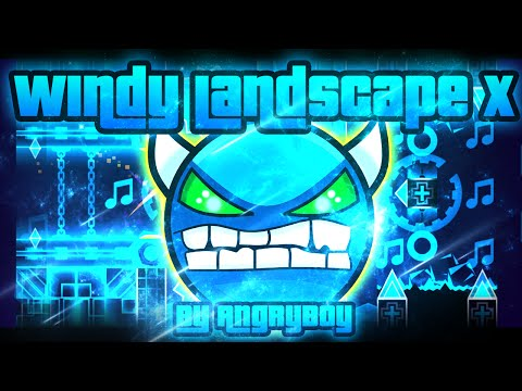 Geometry Dash - Windy Landscape X 100% GAMEPLAY Online (AngryBoy) MEDIUM DEMON