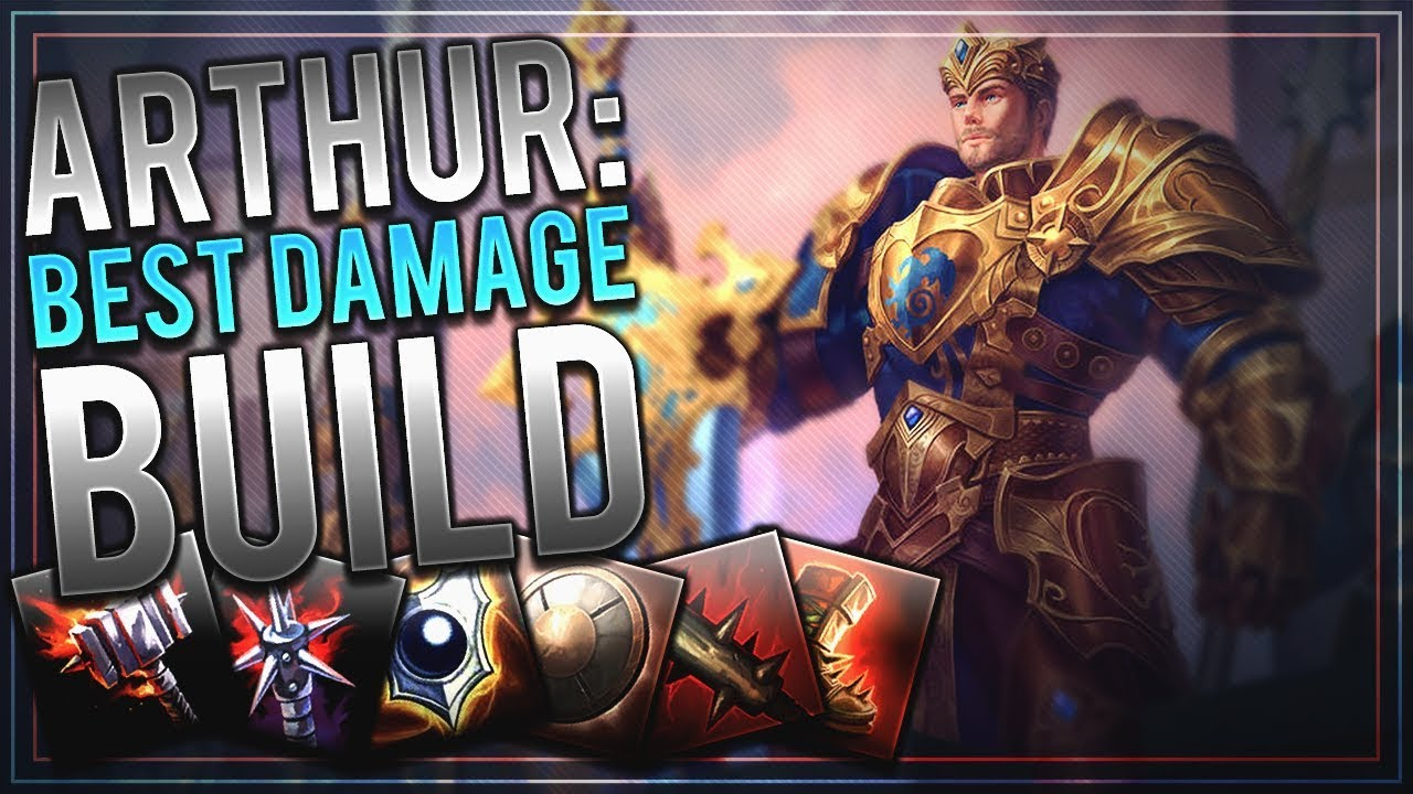Arthur The Absolute Best Damage Build For The New God Smite