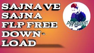 Sajna Ve Sajna Flp Free Download - Dj Arafat