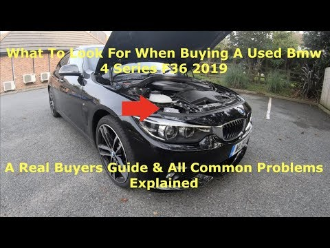 What To Look For When Buying A Used Bmw 4 Series Gran Coupe F36 2019