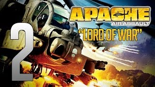 "Apache: Air Assault #2 - ""Lord Of War"""