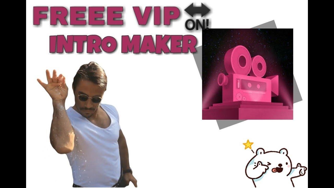 LIBRENG VIP SA INTRO MAKER 2019 ( UNLOCK VIP )