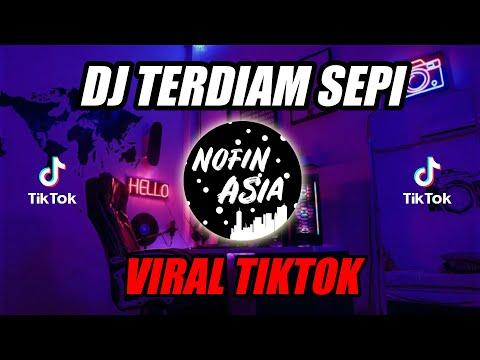 DJ Terdiam Sepi - Nazia Marwiana Remix Full Bass Viral TIKTOK (Andaikan Waktu Bisa Kuputar Kembali)