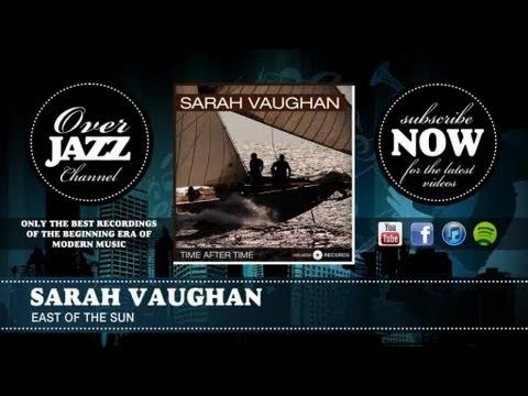 Sarah Vaughan - East of the Sun (1950) mp3