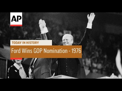 Ford Wins GOP Presidential Nomination - 1976  | Today in History | 19 Aug 16