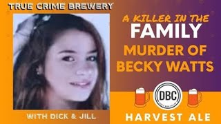 A Killer in the Family: The Death of Becky Watts