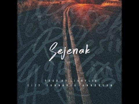 Eizy - Sejenak (feat. Yannaryu, Anndrean) [Lyric Video]