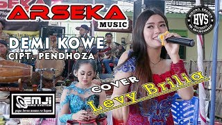 Demi Kowe [Cipt.Pendhoza] Cover Levy Brilia Campursari ARSEKA Music