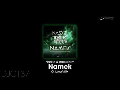 Naskid, Tracktorm - Namek (Original Mix)
