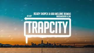 Video Bassjackers & L3N - Ready (HOPEX & Ugo Melone Remix) [Lyrics] download MP3, 3GP, MP4, WEBM, AVI, FLV Maret 2018