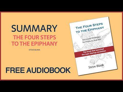 The Four Steps To The Epiphany By Steve Blank | Summary | Free Audiobook