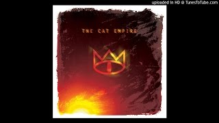 The Cat Empire - The Crowd