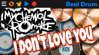 REAL DRUM   MY CHEMICAL ROMANCE - I DON'T LOVE YOU