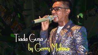 Gambar cover Tiada Guna by Gerry Mahesa [ OM. DEWA NADA ]