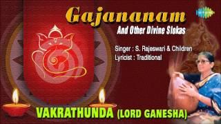 Vakrathunda (Lord Ganesha) | Sanskrit Devotional Song | S. Rajeswari