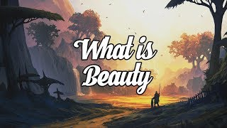 'What Is Beauty?' Beautiful Chillstep Mix #29