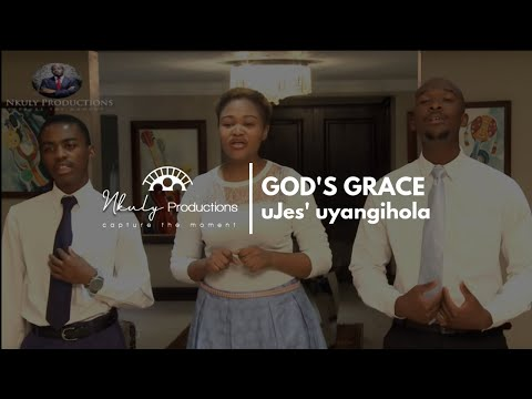 GOD'S GRACE   UJES' UYANGIHOLA