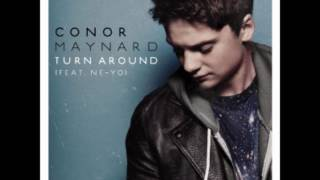 Conor Maynard - Turn Around Feat. Ne-Yo (Lyrics)