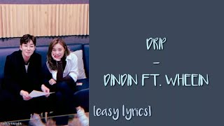Easy lyrics +song: 주르륵 (drip) +artist: dindin, mamamoo wheein disclaimer: i don't own anything. artist and song are belong to their entertainment. please lik...