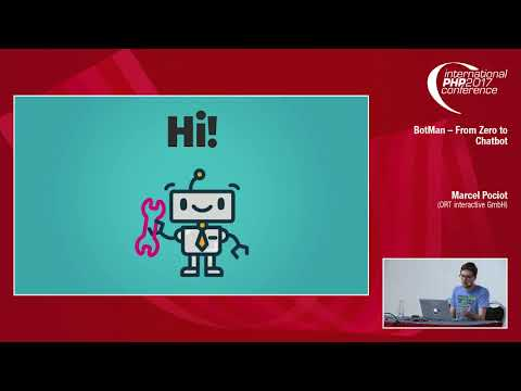 BotMan – From Zero To Chatbot - Marcel Pociot | IPC 2017