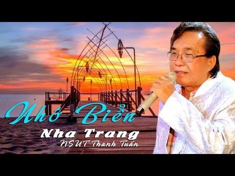 Nhớ Biển Nha Trang | NSUT Thanh Tuấn | Tân cổ cực hay