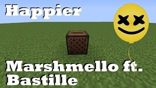 Baixar Happier - Marshmello ft. Bastille - Minecraft Note Blocks