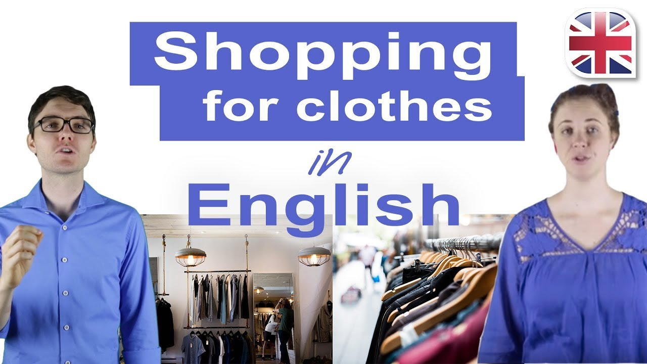 e7940c4c18f Clothes Shopping in English - Spoken English Lesson - YouTube