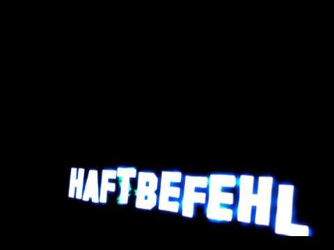 Haftbefehl (Test Intro)