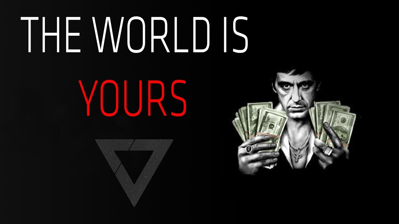 Gangster Quotes Facebook Wallpaper The World Is Yours Motivational Video Scarface Tony