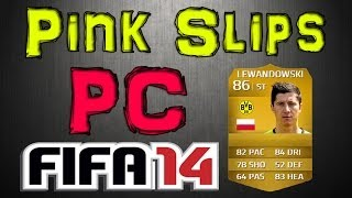 LEWANDOWSKI PINK SLIPS! | PC | FIFA 14