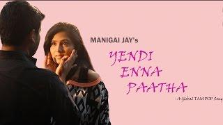 Yendi Enna Paatha - Music Album | Global Tam Pop Song | Trend Music