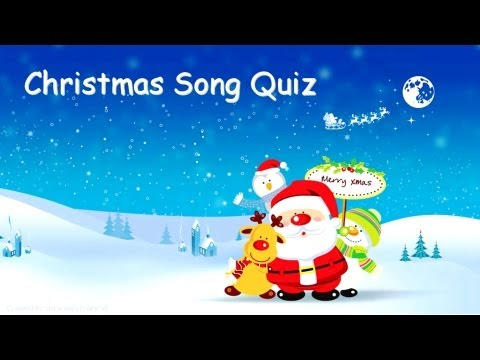 CHRISTMAS SONG QUIZ - Questions & Answers