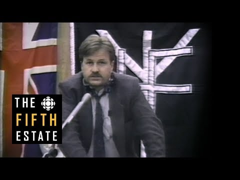 Grant Bristow, CSIS and the Heritage Front : Good for Business (1994) - The Fifth Estate