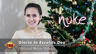 Gloria In Excelsis Deo - Nuke Feat. Tian Storm & Ever Slkr (Official Music Video)