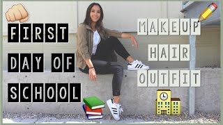 FIRST DAY BACK TO SCHOOL |GRWM : Makeup, Hair and Outfit