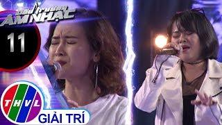 THVL | Đấu trường âm nhạc - Tập 11[6]: Gửi người yêu cũ – Như Trang, Kim Nhã
