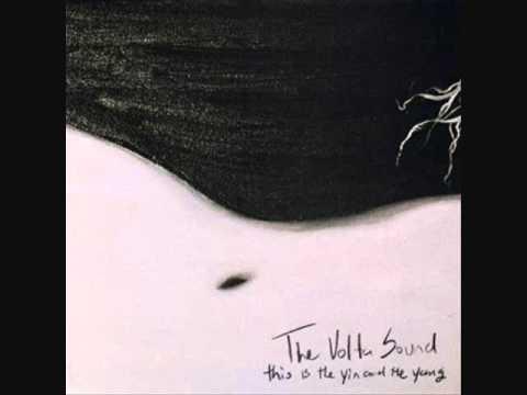 the volta sound - she gets me high