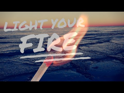 Light your Fire + Epic Life + Motivation + Live with Passion