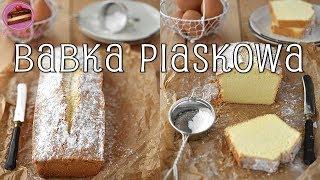 Babka piaskowa ~ Domowe Wypieki ~ Przepis ~