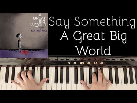 HOW TO PLAY: SAY SOMETHING - A GREAT BIG WORLD