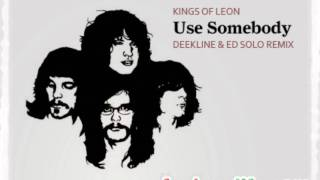 kings of Leon - Use Somebody Deekline & Red Polo