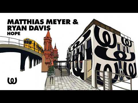 Matthias Meyer & Ryan Davis - Hope