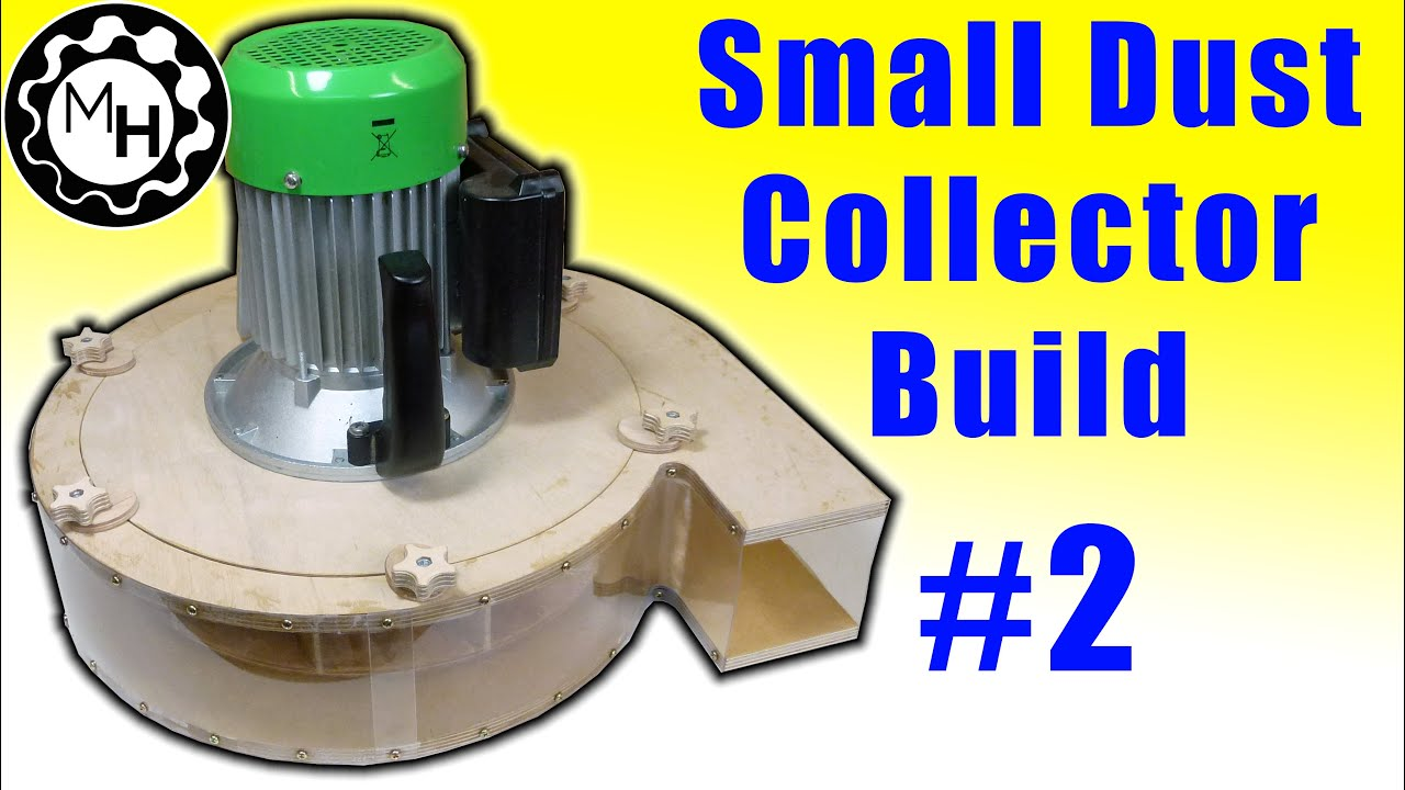 Building A Blower Small Dust Collector 2 Youtube