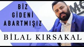 Bilal Kırsakal - Biz Gideni Abartmışız   Canlı Performans Klip