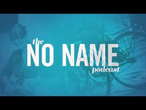 The No Name Podcast  Episode 2  Karla Braun