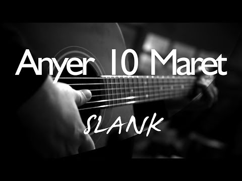 Anyer 10 Maret - Slank ( Acoustic Karaoke )