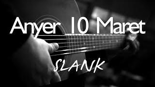 Anyer 10 Maret - Slank ( Acoustic Karaoke)
